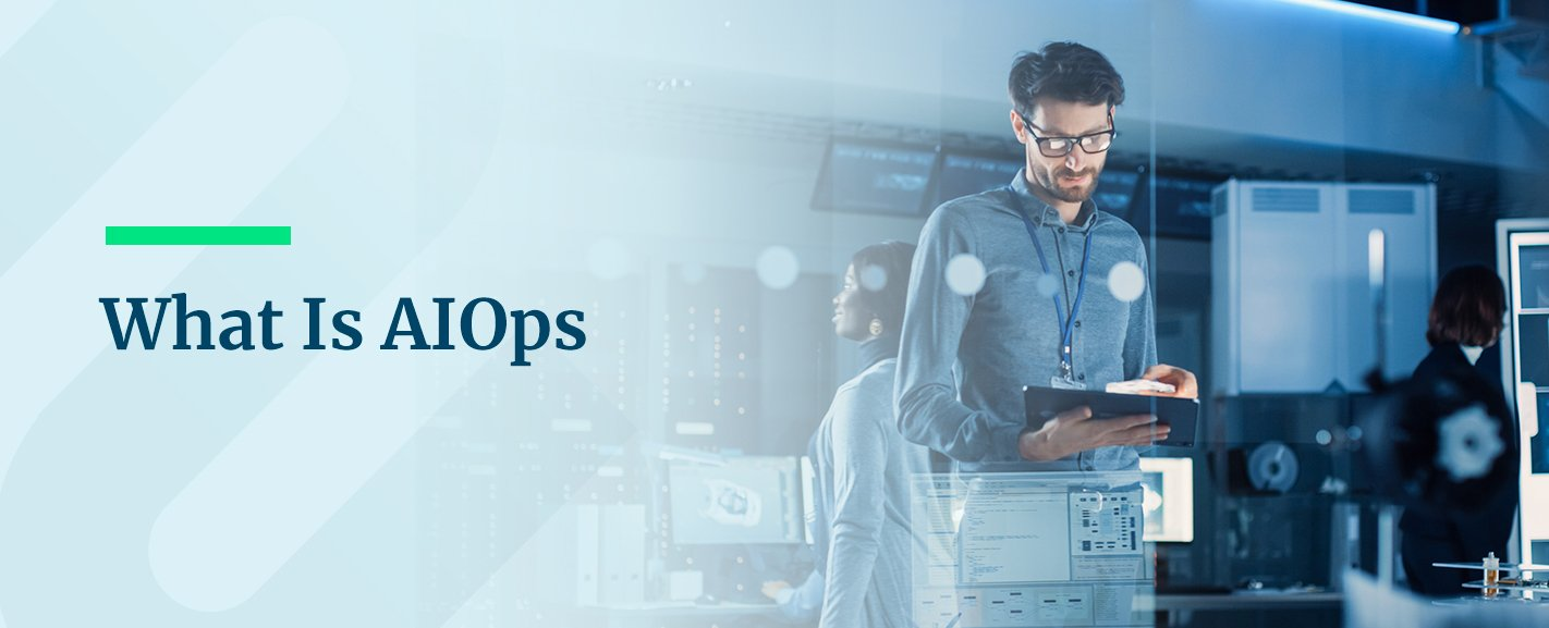 What Is AIOps